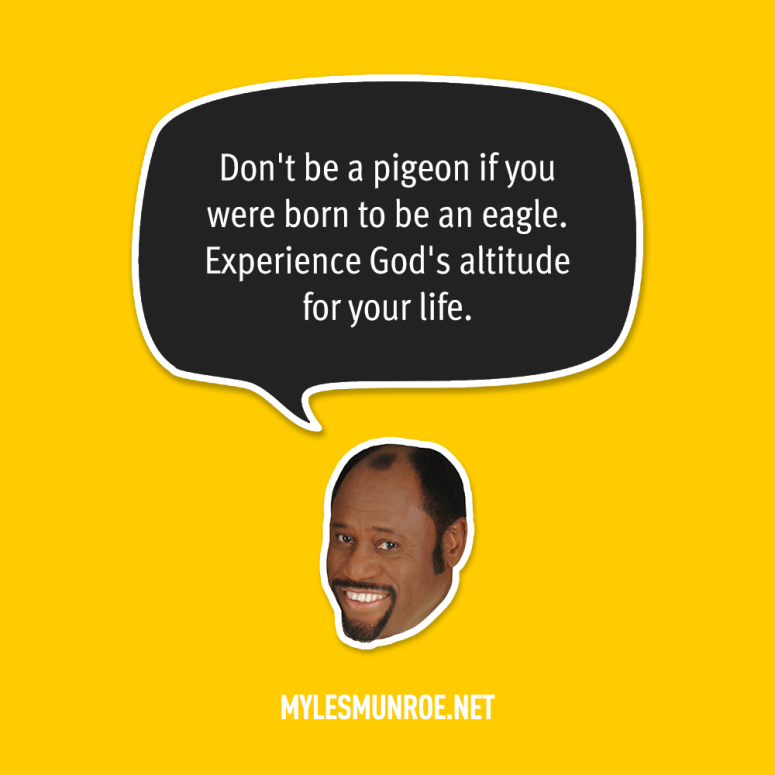 Myles Munroe - Quotes 12