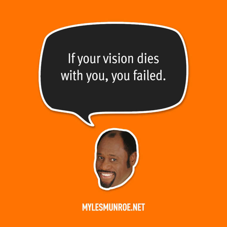 Myles Munroe - Quotes (19)